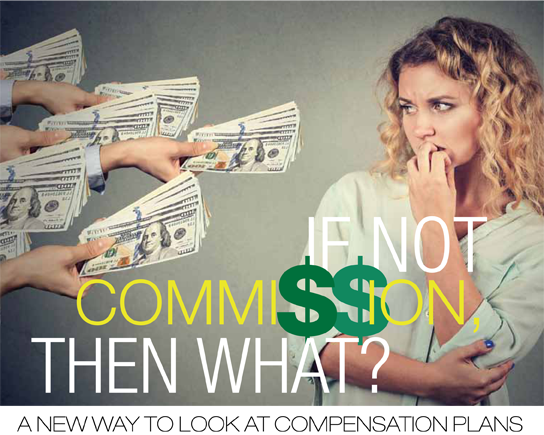 If not commission, then what?